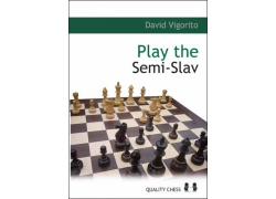 Play the Semi-Slav by David Vigorito