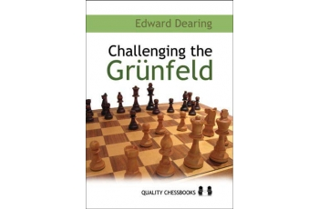 Challenging the Grunfeld by Edward Dearing