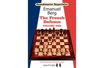 Grandmaster Repertoire 14 - The French Defence Volume One by Emanuel Berg
