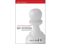 My System by Aron Nimzowitsch (hardcover)