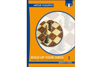Build up your Chess 1 (hardcover) by Artur Yusupov