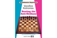 Grandmaster Repertoire 6A - Beating the Anti-Sicilians (hardcover) by Vassilios Kotronias