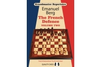 Grandmaster Repertoire 15 - The French Defence Volume Two by Emanuel Berg