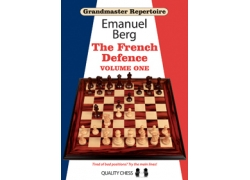 Grandmaster Repertoire 14 - The French Defence Volume One (hardcover) by Emanuel Berg