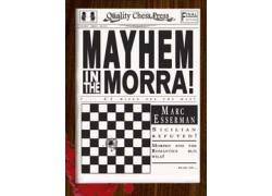Mayhem in the Morra by Marc Esserman