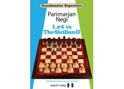 Grandmaster Repertoire - 1.e4 vs The Sicilian II by Parimarjan Negi