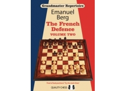 Grandmaster Repertoire 15 - The French Defence Volume Two (hardcover) by Emanuel Berg