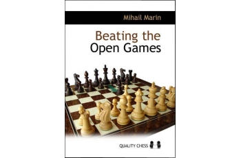 Beating the Open Games - 2nd edition by Mihail Marin