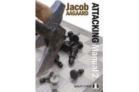 Attacking Manual 2 by Jacob Aagaard - Hardcover