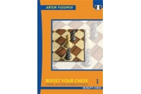 Boost Your Chess 1: The Fundamentals (hardcover) by Artur Yusupov