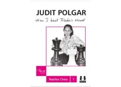 How I Beat Fischer's Record (hardcover) - Judit Polgar Teaches Chess 1