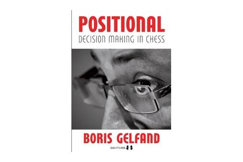 Positional Decision Making in Chess (hardcover) by Boris Gelfand