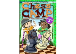 Chess Camp Volume 6, Tactics in Attack and Defense