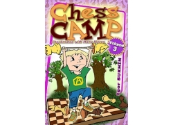 Chess Camp: Volume 3