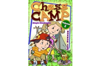 Chess Camp: Volume 2